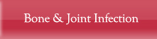 Bone & Joint Infection - Centre for Limb Lengthening & Reconstruction